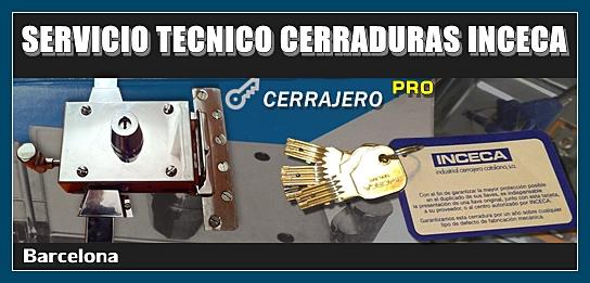 Servicio Técnico de Cerraduras INCECA en Barcelona