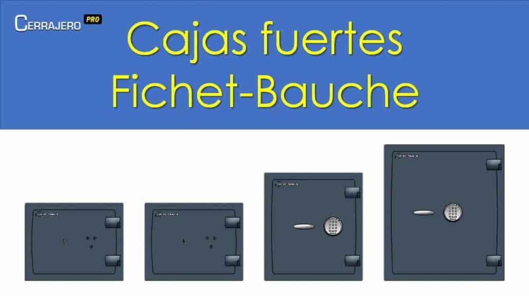 Fichet-Bauche, pioneros de las cajas de seguridad resistentes al fuego