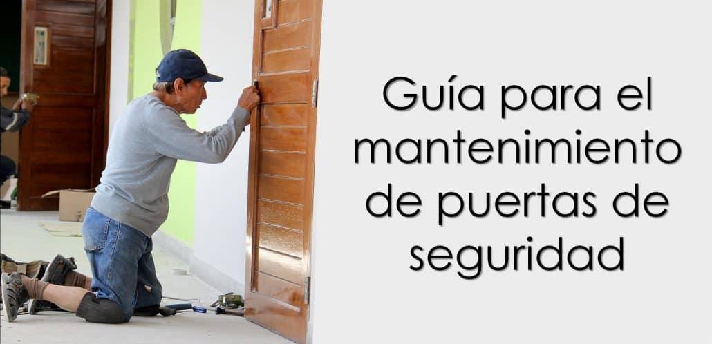 Guía para el mantenimiento de puertas de seguridad
