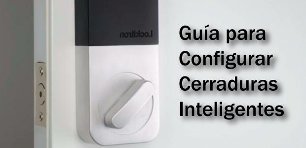 configurar cerraduras inteligentes