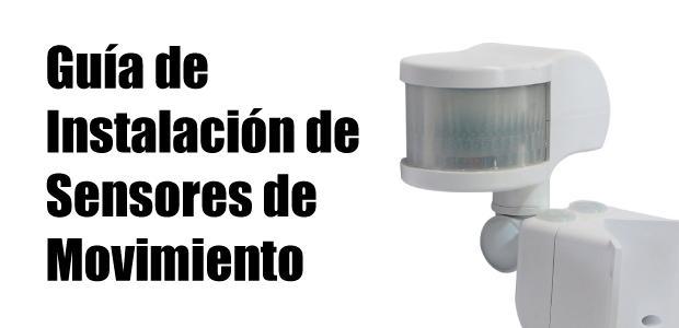 guia-instalacion-sensores-de-movimiento