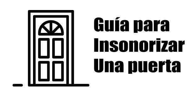 guia insonorizar una puerta