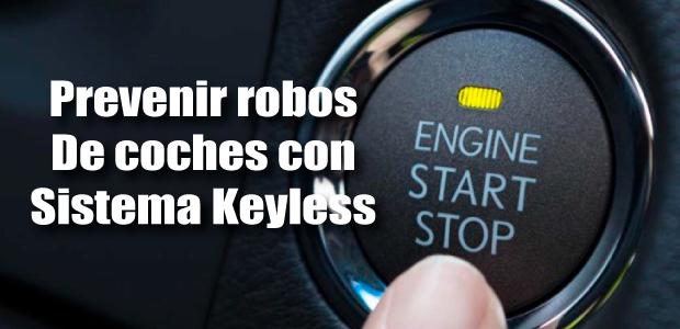 evitar robos de coches con sistemas keyless